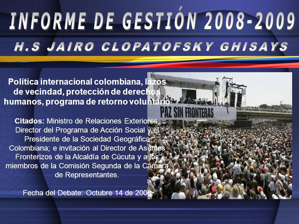 Política internacional colombiana, lazos de vecindad, protección de derechos humanos, programa de retorno voluntario Citados: Ministro de Relaciones E