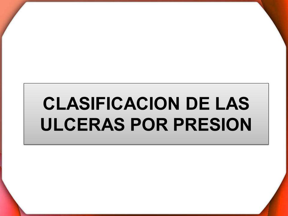 CLASIFICACION DE LAS ULCERAS POR PRESION
