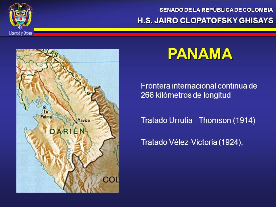 H.S. JAIRO CLOPATOFSKY GHISAYS SENADO DE LA REPÚBLICA DE COLOMBIA PANAMA Tratado Vélez-Victoria (1924), Frontera internacional continua de 266 kilómet