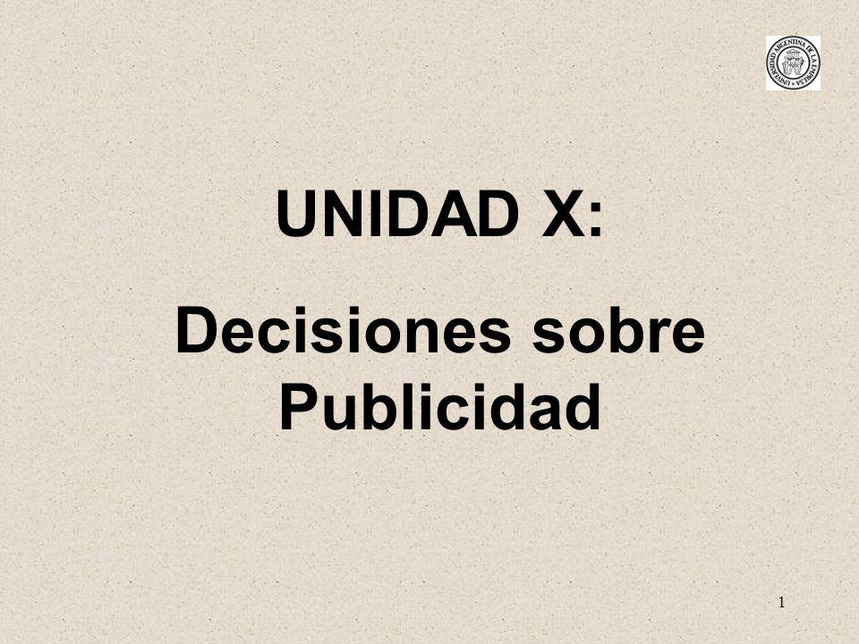 1 UNIDAD X: Decisiones sobre Publicidad