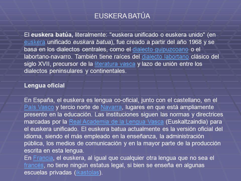 ¿Cómo es la lengua vasca (i.e., euskara) Anuncio en vasco: http://www.youtube.com/watch?v=MvPdRkiCatI