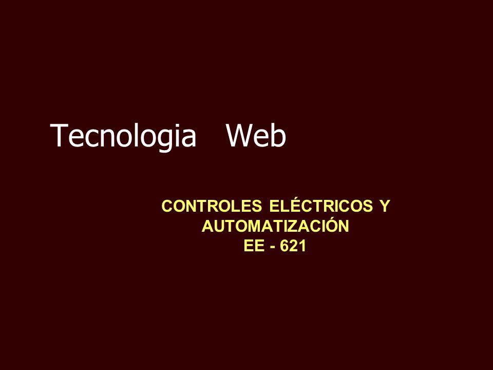 Tecnologia Web CONTROLES ELÉCTRICOS Y AUTOMATIZACIÓN EE - 621