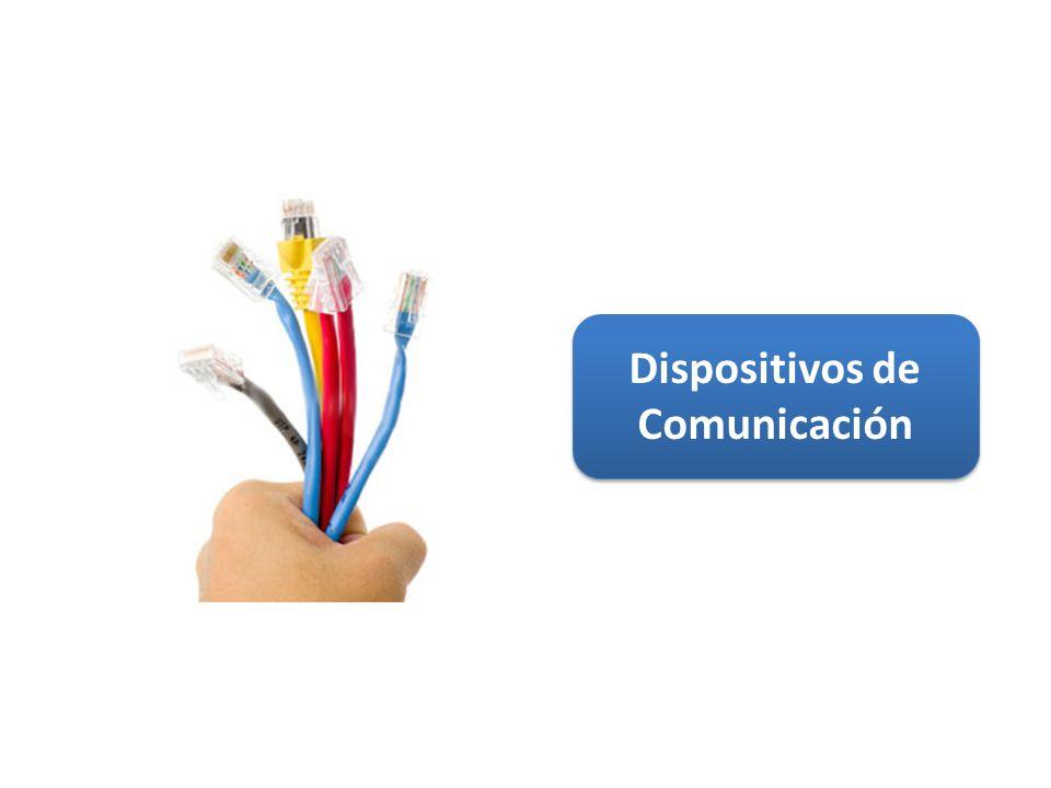 Dispositivos de Comunicación 14 / 38