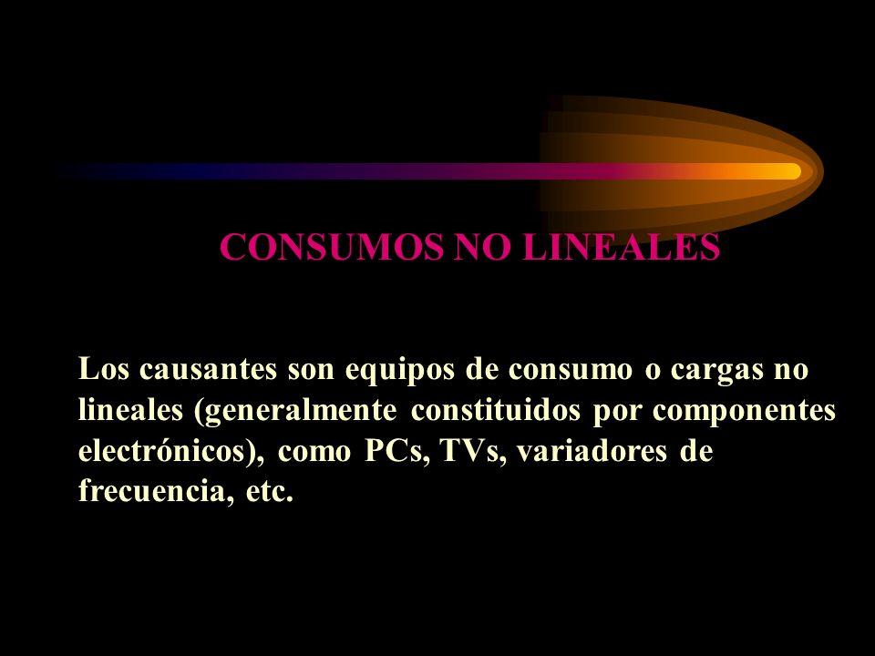 Los causantes son equipos de consumo o cargas no lineales (generalmente constituidos por componentes electrónicos), como PCs, TVs, variadores de frecu
