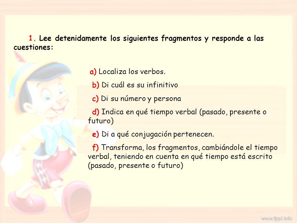 a) Localiza los verbos.