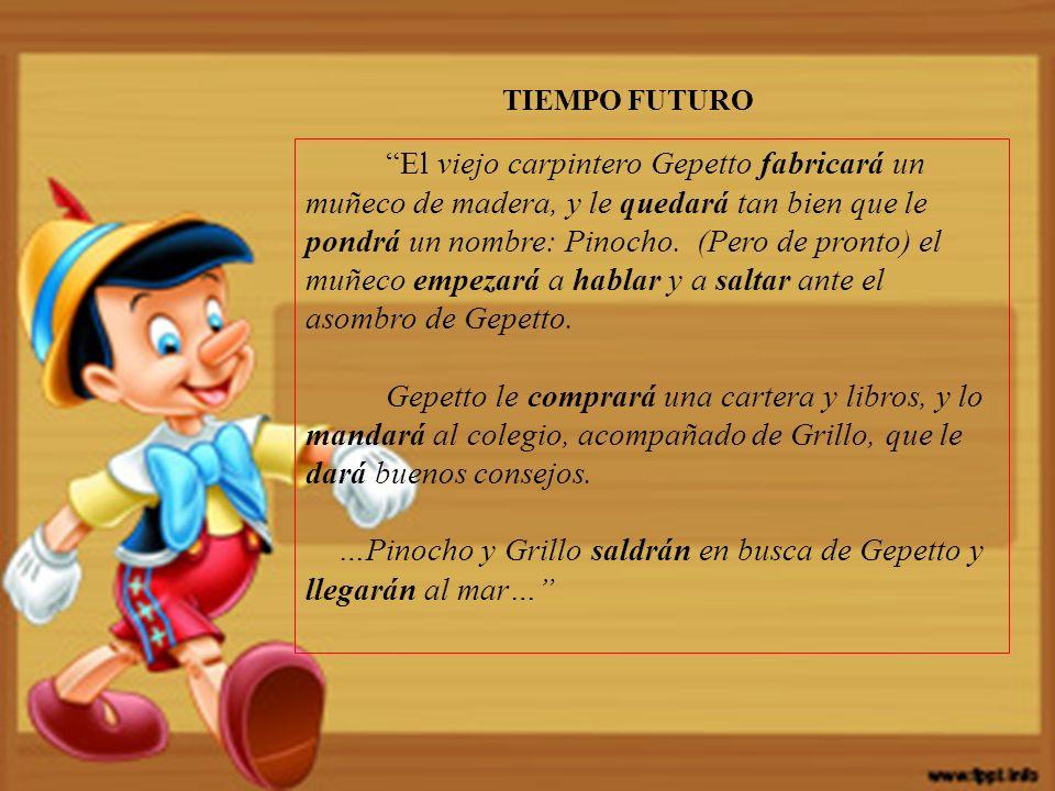 El viejo carpintero Gepetto fabricará un muñeco de madera, y le quedará tan bien que le pondrá un nombre: Pinocho.