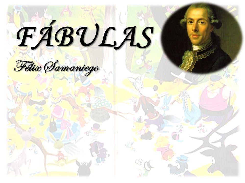 FÁBULAS Félix Samaniego