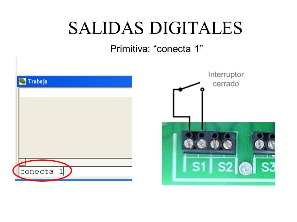 SALIDAS DIGITALES Primitiva: conecta 1