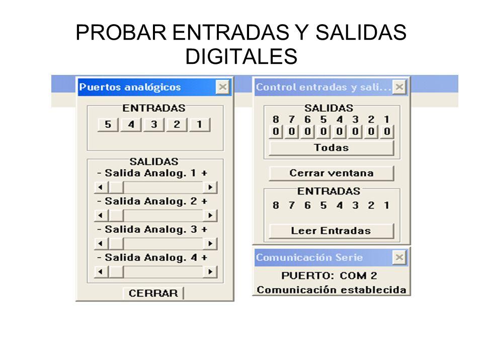 PROBAR ENTRADAS Y SALIDAS DIGITALES
