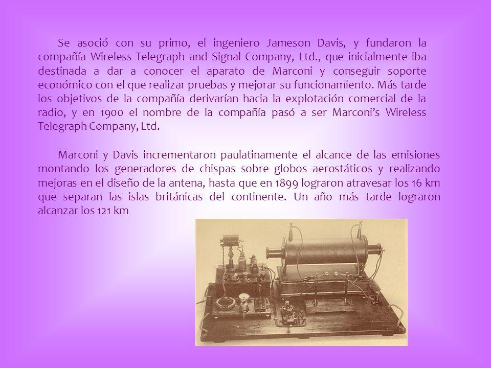 Se asoció con su primo, el ingeniero Jameson Davis, y fundaron la compañía Wireless Telegraph and Signal Company, Ltd., que inicialmente iba destinada
