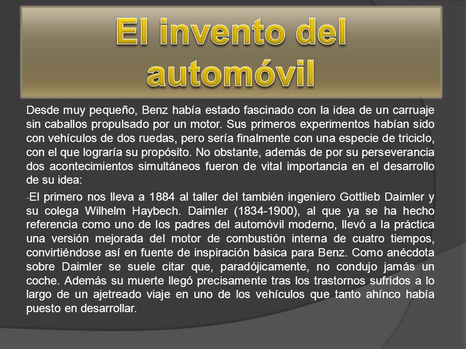 Desde muy pequeño, Benz había estado fascinado con la idea de un carruaje sin caballos propulsado por un motor. Sus primeros experimentos habían sido