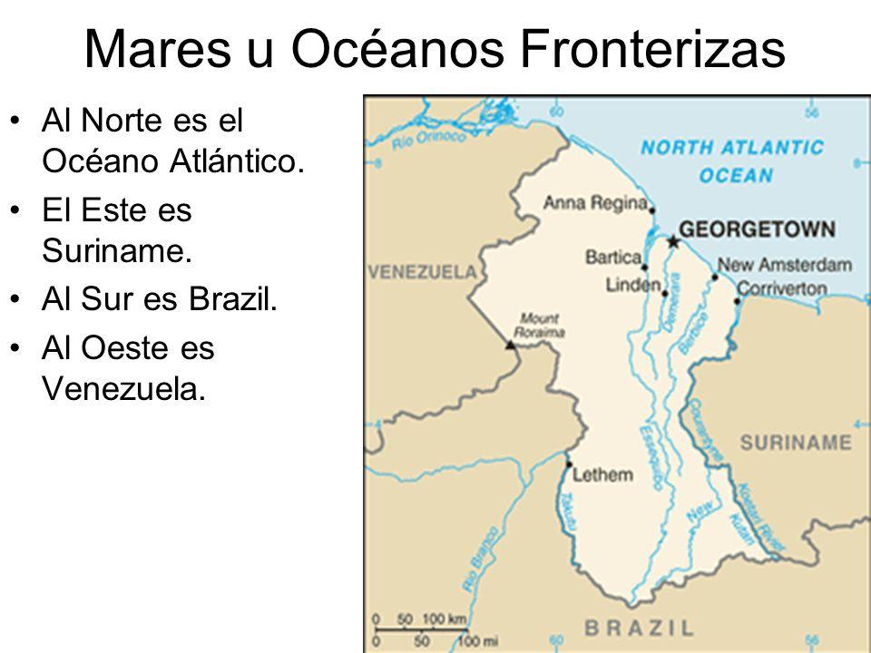 Mares u Océanos Fronterizas Al Norte es el Océano Atlántico. El Este es Suriname. Al Sur es Brazil. Al Oeste es Venezuela.