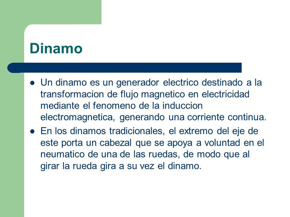 Dinamo Un dinamo es un generador electrico destinado a la transformacion de flujo magnetico en electricidad mediante el fenomeno de la induccion elect