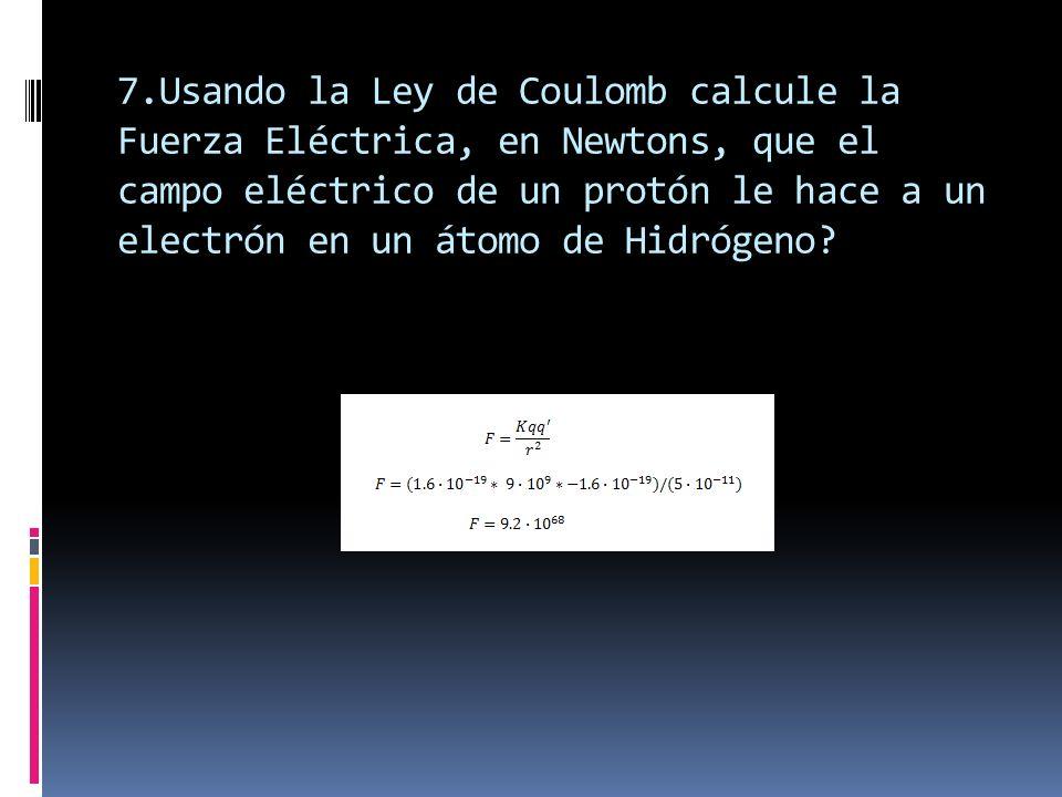 8.Calcule la Fuerza Gravitacional con la que es atraido un electrón por un protón.en un átomo de Hidrógeno.
