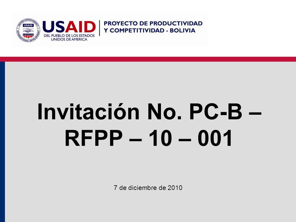 Compromisos de PC-Bolivia - USAID Financiar el 50%, 40% o 33% Inversiones en: –Equipos –Accesorios tecnológicos Donación de activos después de un periodo de consolidación