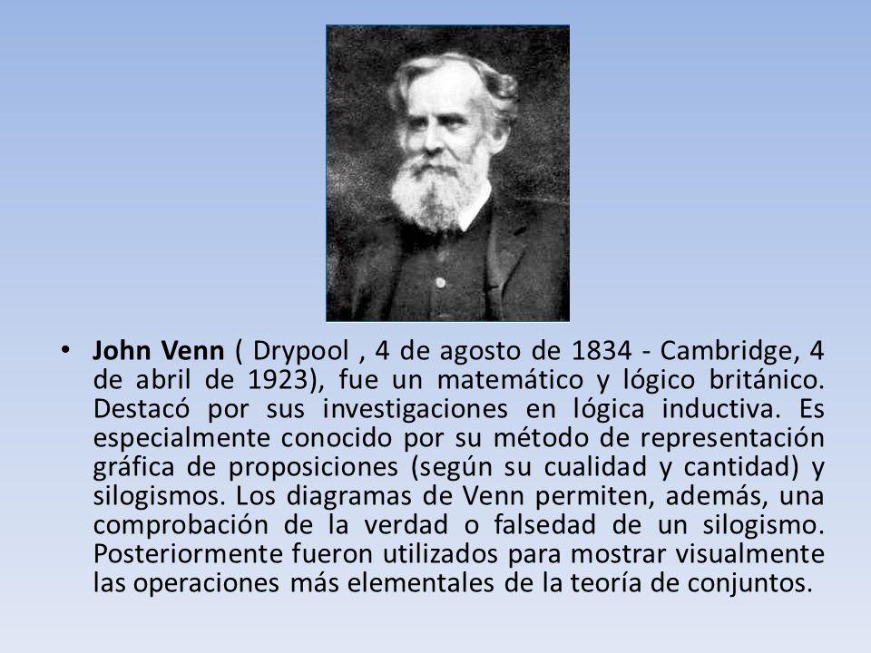 John Venn ( Drypool, 4 de agosto de 1834 - Cambridge, 4 de abril de 1923), fue un matemático y lógico británico. Destacó por sus investigaciones en ló