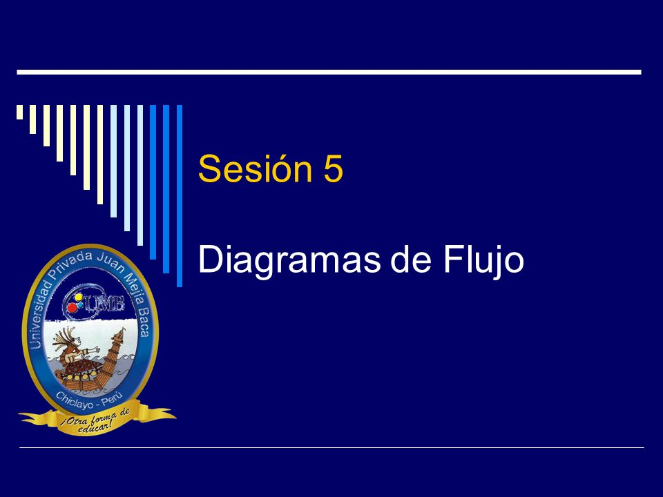 Sesión 5 Diagramas de Flujo