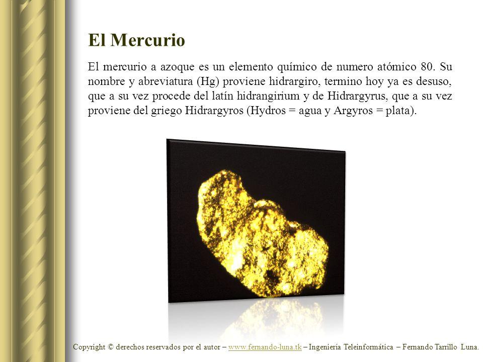 El mercurio a azoque es un elemento químico de numero atómico 80. Su nombre y abreviatura (Hg) proviene hidrargiro, termino hoy ya es desuso, que a su