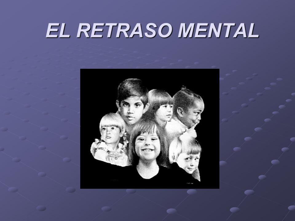 EL RETRASO MENTAL