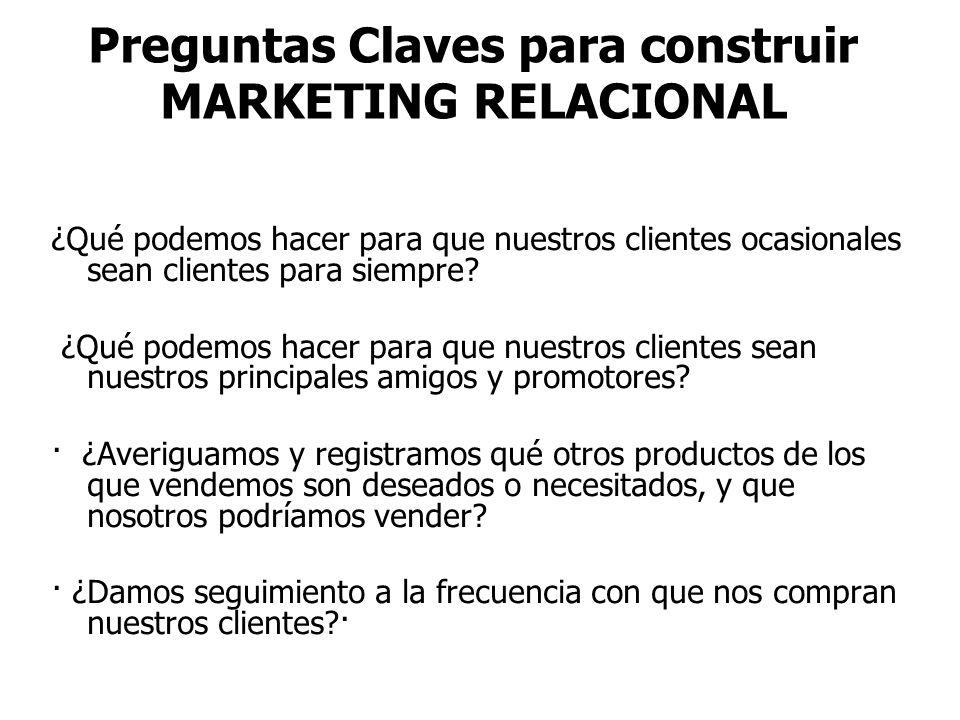 Estrategia de Marketing Relacional Fundar y mantener relaciones con la base de clientes a través de los factores generadores de la lealtad, adecuando las distintas ofertas a las etapas de la relación, y la fase de vida propia de cada cliente