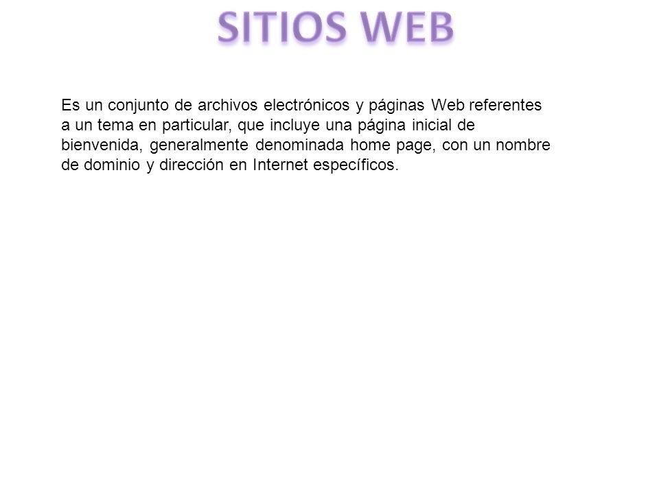 Es un conjunto de archivos electrónicos y páginas Web referentes a un tema en particular, que incluye una página inicial de bienvenida, generalmente d