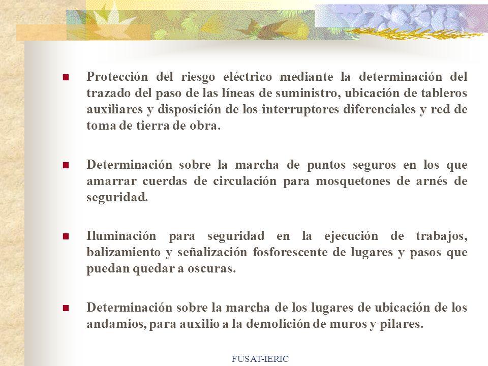 FUSAT-IERIC Protección del riesgo eléctrico mediante la determinación del trazado del paso de las líneas de suministro, ubicación de tableros auxiliar