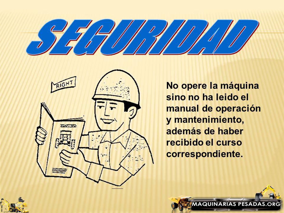 Revisar el área de trabajo para determinar obstáculos y peligros (piedras, maleza, etc).
