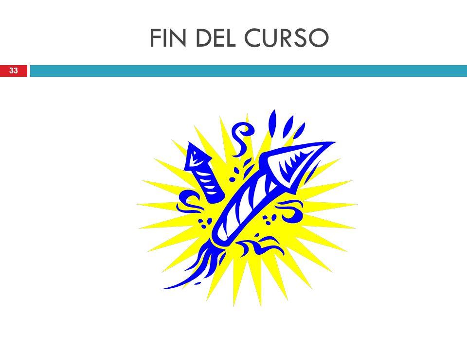 33 FIN DEL CURSO