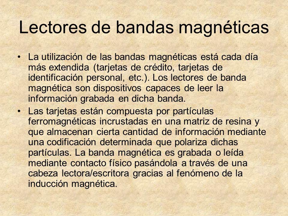 Lectores de bandas magnéticas La utilización de las bandas magnéticas está cada día más extendida (tarjetas de crédito, tarjetas de identificación per