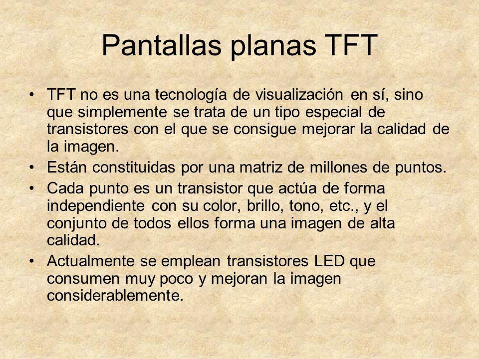 Pantallas planas TFT TFT no es una tecnología de visualización en sí, sino que simplemente se trata de un tipo especial de transistores con el que se