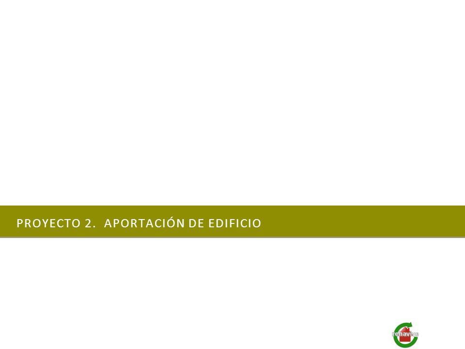 PROYECTO 2. APORTACIÓN DE EDIFICIO
