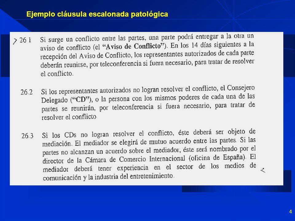 4 Ejemplo cláusula escalonada patológica