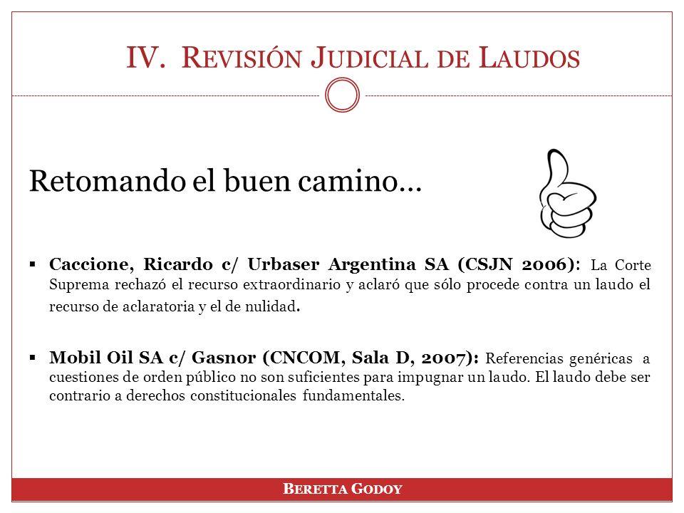 Retomando el buen camino… Caccione, Ricardo c/ Urbaser Argentina SA (CSJN 2006) : La Corte Suprema rechazó el recurso extraordinario y aclaró que sólo procede contra un laudo el recurso de aclaratoria y el de nulidad.