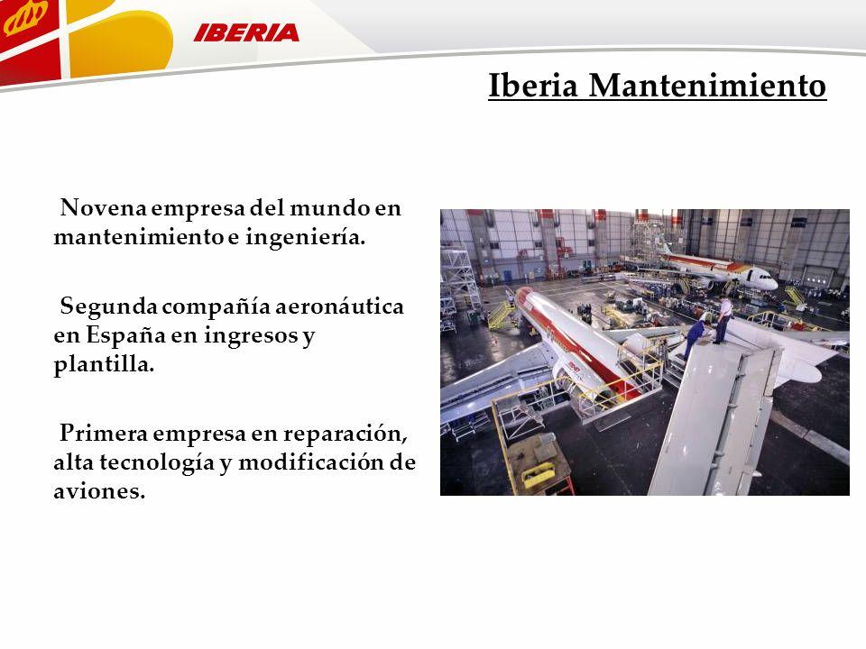 Iberia Mantenimiento Novena empresa del mundo en mantenimiento e ingeniería. Segunda compañía aeronáutica en España en ingresos y plantilla. Primera e