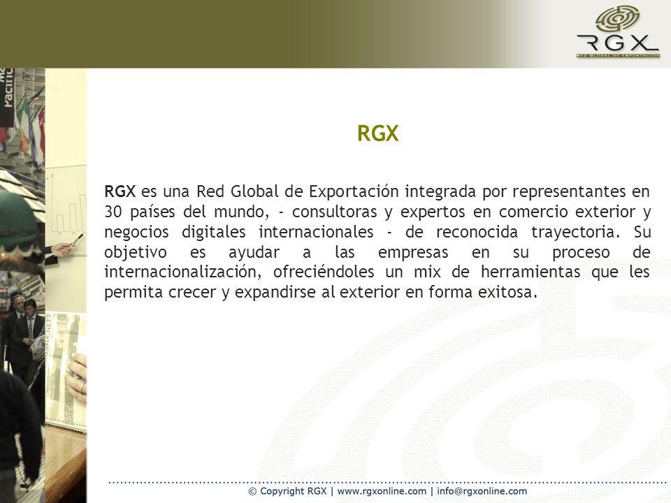 RGX RGX es una Red Global de Exportación integrada por representantes en 30 países del mundo, - consultoras y expertos en comercio exterior y negocios digitales internacionales - de reconocida trayectoria.