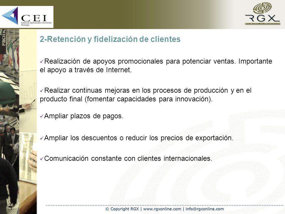 2-Retención y fidelización de clientes Realización de apoyos promocionales para potenciar ventas.
