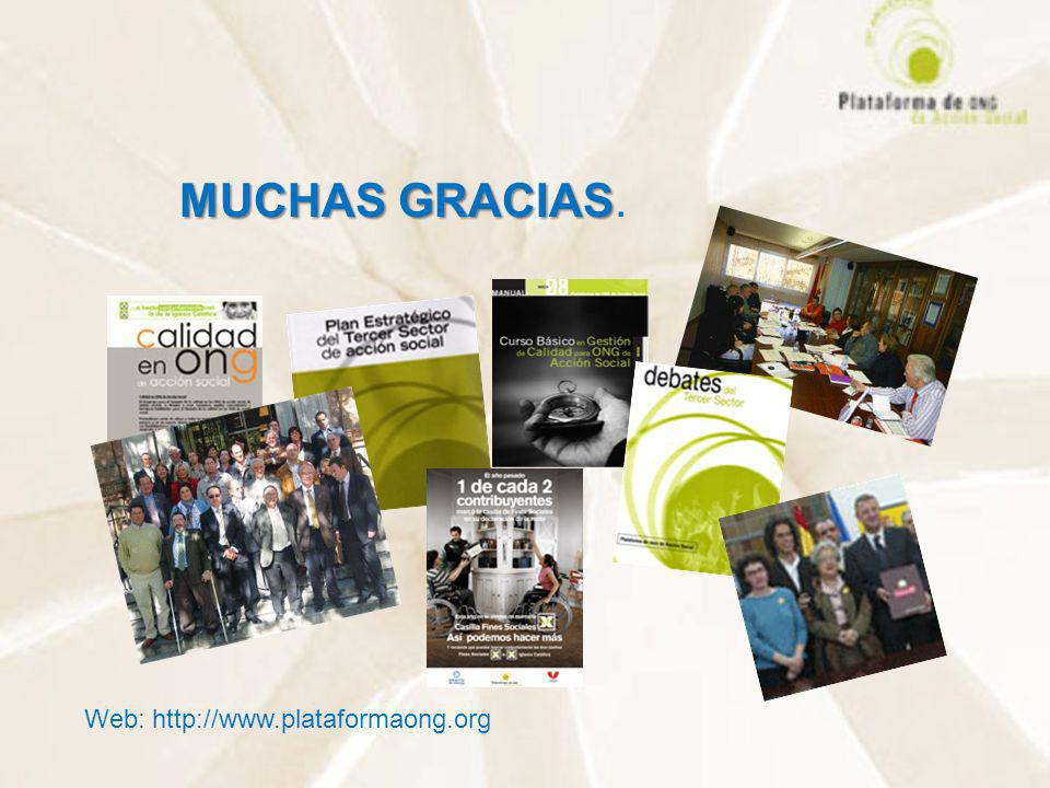 MUCHAS GRACIAS MUCHAS GRACIAS. Web: http://www.plataformaong.org