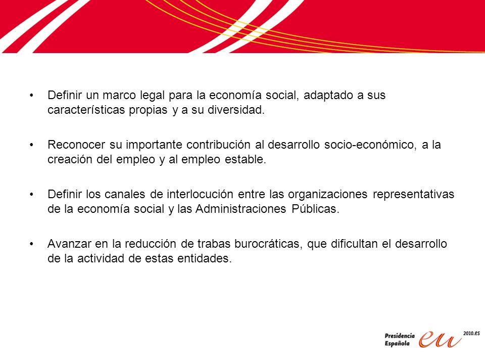 Definir un marco legal para la economía social, adaptado a sus características propias y a su diversidad.