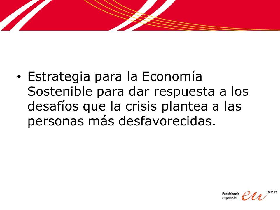 Estrategia para la Economía Sostenible para dar respuesta a los desafíos que la crisis plantea a las personas más desfavorecidas.