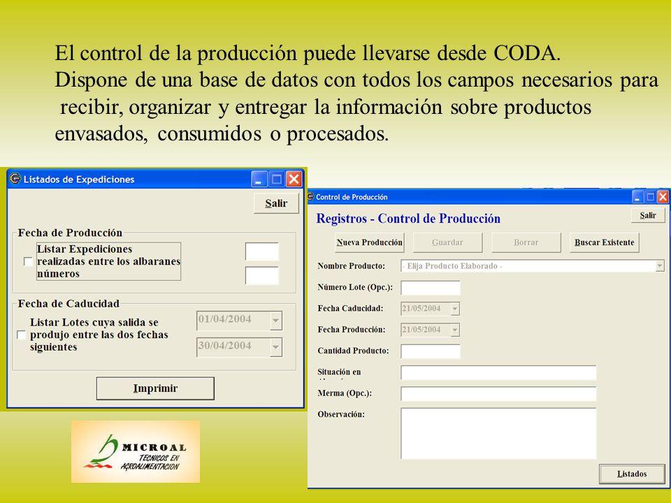 18 producción El control de la producción puede llevarse desde CODA. Dispone de una base de datos con todos los campos necesarios para recibir, organi