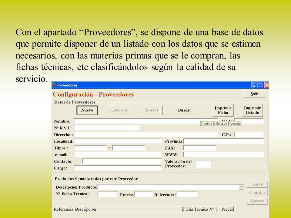 19 Proveedores Con el apartado Proveedores, se dispone de una base de datos que permite disponer de un listado con los datos que se estimen necesarios