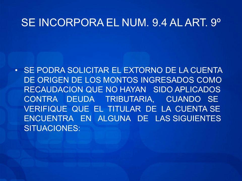 SE INCORPORA EL NUM.9.4 AL ART.