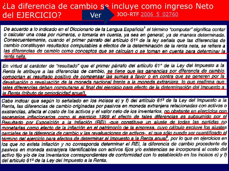 ¿La diferencia de cambio se incluye como ingreso Neto del EJERCICIO? Ver JOO-RTF 2006_5_027602006_5_02760
