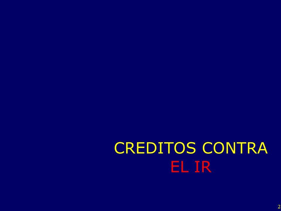 3 Créditos contra el Impuesto a la Renta En la DJ IR mensual de pagos a cuenta