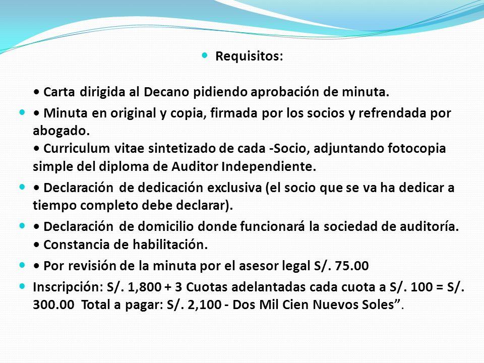 Requisitos: Carta dirigida al Decano pidiendo aprobación de minuta.