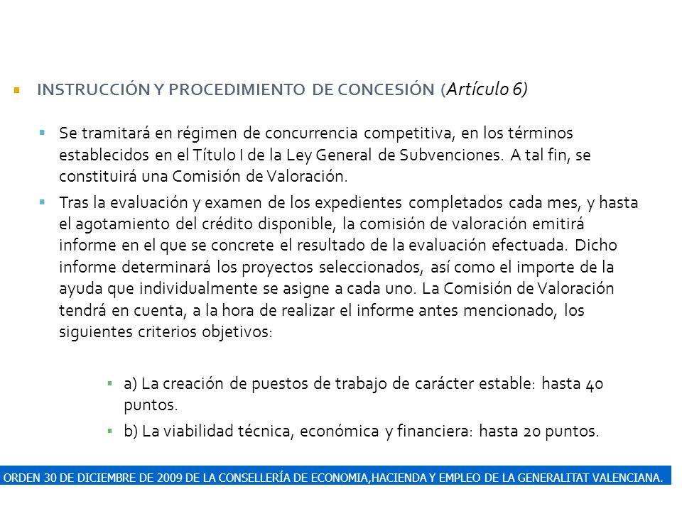 ORDEN 30 DE DICIEMBRE DE 2009 DE LA CONSELLERÍA DE ECONOMIA,HACIENDA Y EMPLEO DE LA GENERALITAT VALENCIANA. INSTRUCCIÓN Y PROCEDIMIENTO DE CONCESIÓN (