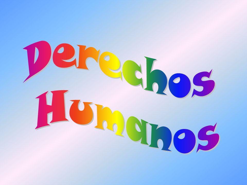 Introducción Los derechos humanos son un acuerdo de bienes donde no se discrimina a ninguna persona por razones de sexo, raza o edad.