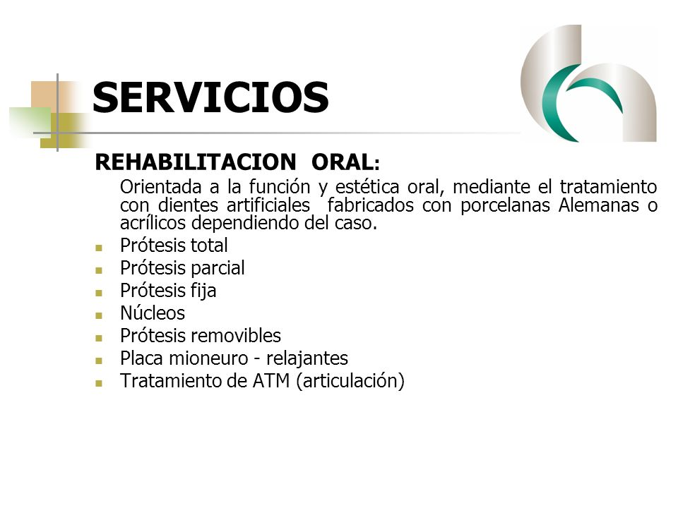 SERVICIOS REHABILITACION ORAL : Orientada a la función y estética oral, mediante el tratamiento con dientes artificiales fabricados con porcelanas Ale