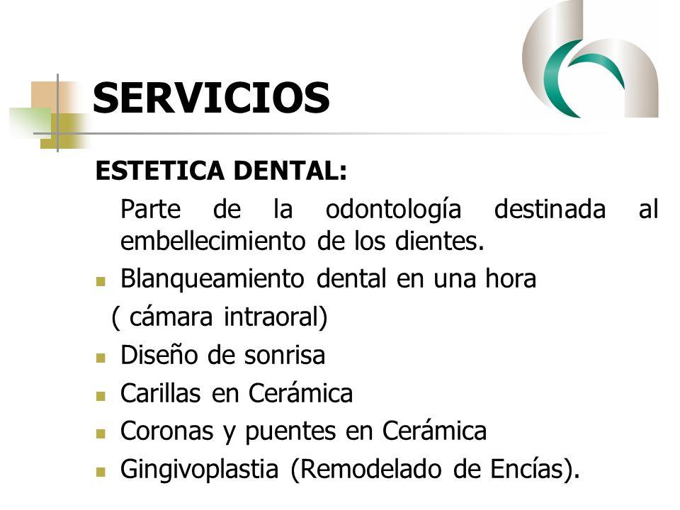 SERVICIOS ESTETICA DENTAL: Parte de la odontología destinada al embellecimiento de los dientes. Blanqueamiento dental en una hora ( cámara intraoral)