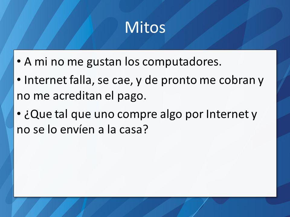 Mitos A mi no me gustan los computadores.